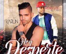 DESCARGAR – Musicologo El Libro Ft. Karlin – Hoy Desperte (by Dj Plano) @karlinmusic