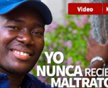 DICE HAITIANO:  Yo no recibí ningún maltrato. VIDEO….