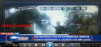 ATRACAN SUPERMERCADO Caribe; golpean empleados. VIDEO…