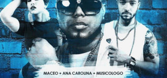DESCARGAR – Maceo Ft Musicologo & Ana Carolina – Caramelo Remix