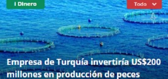Company of Turkey would invest $200 million in fish production