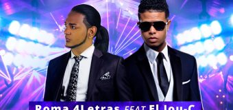ESTRENO – Roma 4Letras Ft. El Jou C – Me Fui De Rumba (Remix)