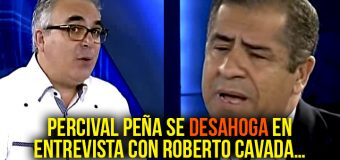 Vídeo: Percival Peña se DESAHOGA en entrevista con Roberto Cavada…