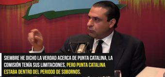 """Servio Tulio dijo el que entienda que hubo sobrevaluación Punta Catalina """"que ponga su querella""""."""