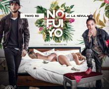 ESTRENO: Tinyo RD Ft JC La Nevula – No Fui Yo