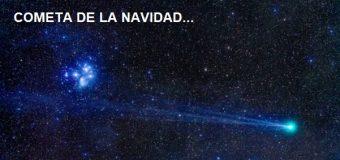 ESTA NOCHE a partir de las 9, vea el Cometa de la Navidad…